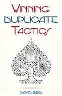 Winning Duplicate Tactics - David Bird