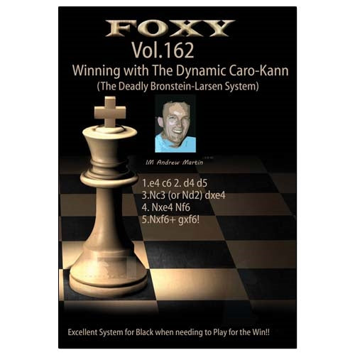 Foxy 162: Winning with The Dynamic Caro-Kann - Andrew Martin (DVD)