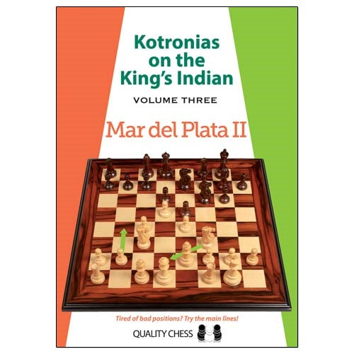 Kotronias on the King's Indian Volume 3: Mar del Plata II - Vassilios Kotronias