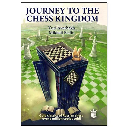 Journey to the Chess Kingdom - Averbakh & Beilin