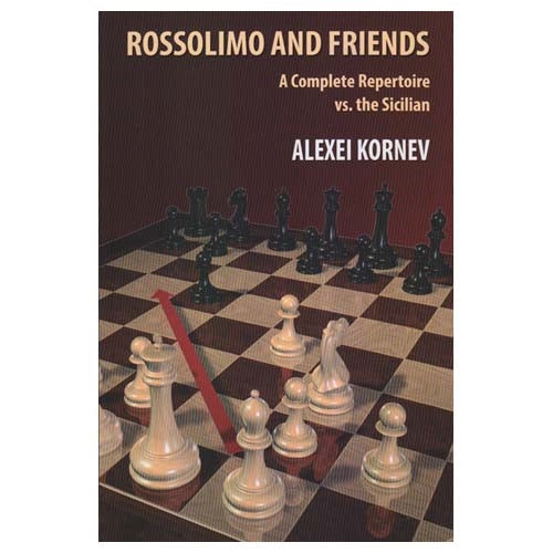 Rossolimo and Friends - Alexei Kornev