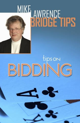 Tips on Bidding - Mike Lawrence
