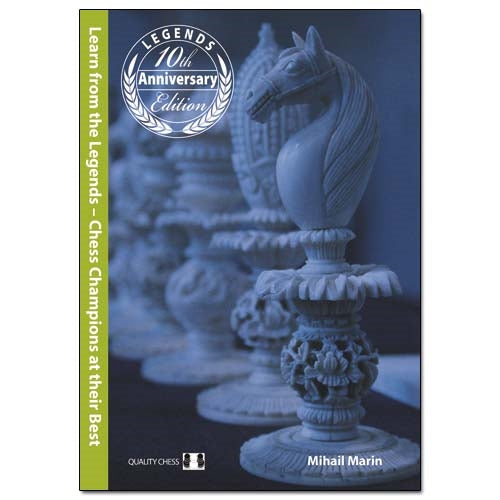 Learn from the Legends 3rd edition - Mihail Marin (Hardcover)