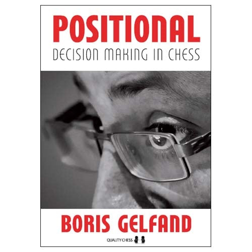 Positional Decision Making in Chess - Boris Gelfand