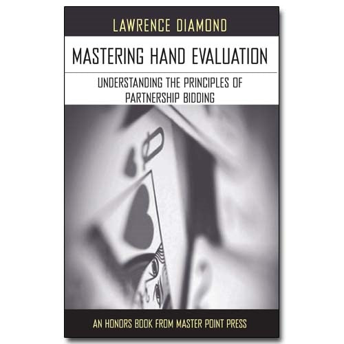 Mastering Hand Evaluation - Lawrence Diamond