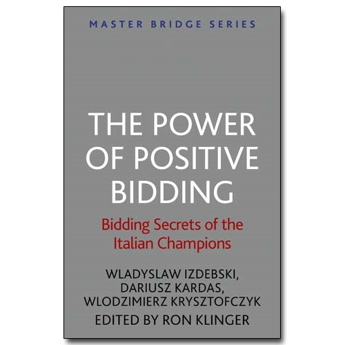 The Power of Positive Bidding - Izdebski, Kardas & Krysztofczyk