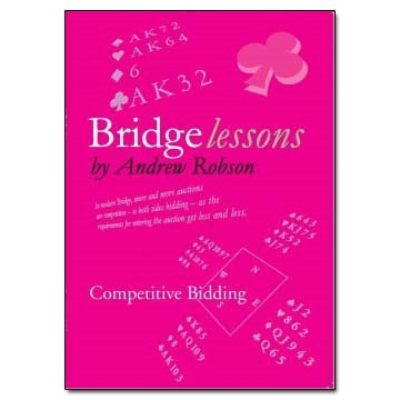 Bridge Lessons: Competitive Bidding - Andrew Robson