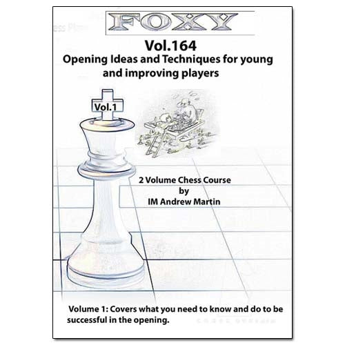 Foxy 164: Opening Ideas and Techniques for young and improving players - Andrew Martin (DVD)