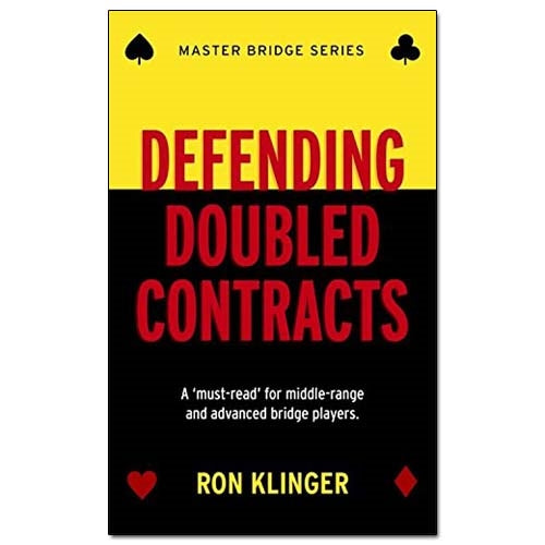 Defending Doubled Contracts - Ron Klinger