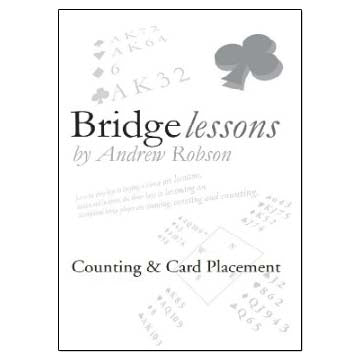 Bridge Lessons: Counting & Card Placement - Andrew Robson