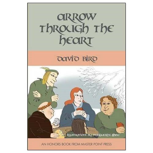 Arrow Through the Heart - David Bird
