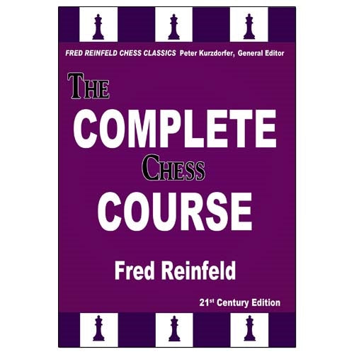 The Complete Chess Course - Fred Reinfeld