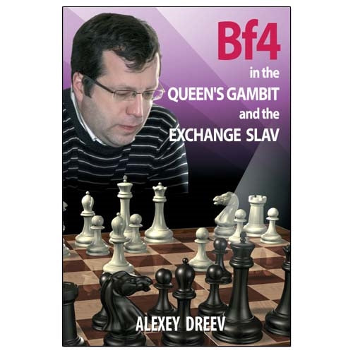 Bf4 in the Queen's Gambit and the Exchange Slav - Alexey Dreev