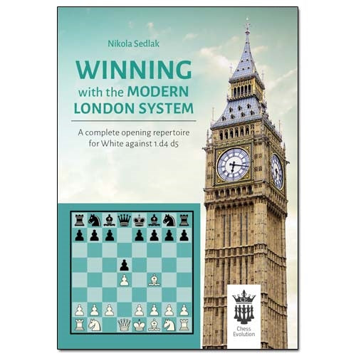 Winning with the Modern London System - Nikola Sedlak