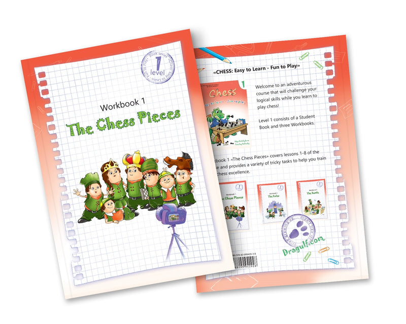 Chess: Easy to learn, fun to play - Level 1 Workbook 1 (The Chess Pieces)