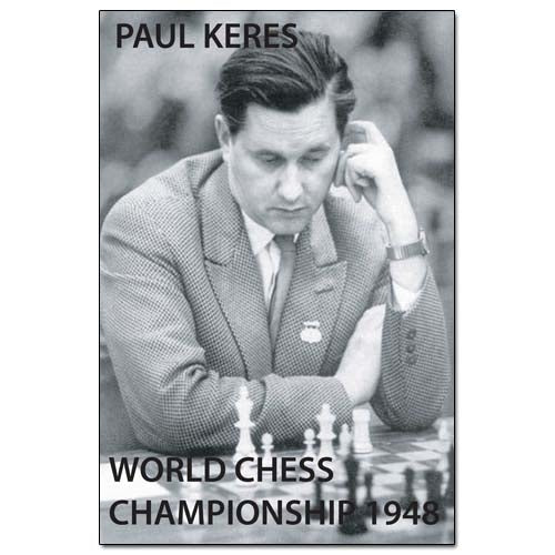 World Chess Championship 1948 - Paul Keres