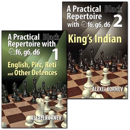 A Practical Black Repertoire with Nf6, g6, d6 Volume 1 and Volume 2 - Alexei Kornev (2 books)