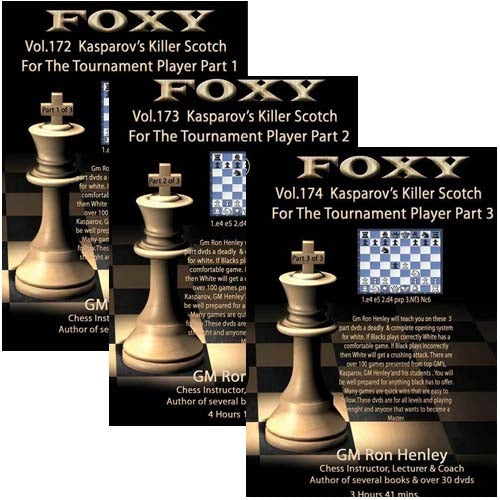 Foxy: Kasparov's Killer Scotch for the Tournament Player 1, 2 and 3 - Ron Henley (3 DVDs)