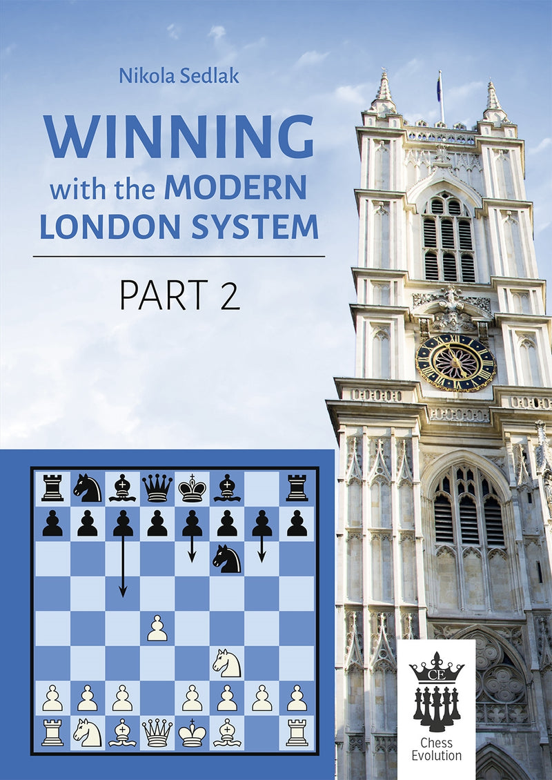 Winning with the Modern London System Part 2 - Nikola Sedlak