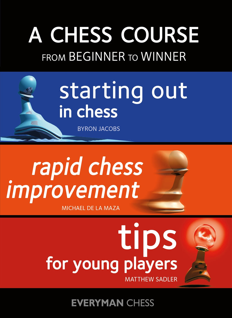 A Chess Course: From Beginner to Winner - Jacobs, De La Maza & Sadler
