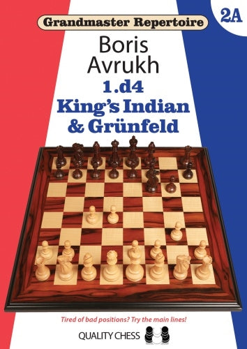 Grandmaster Repertoire 1.d4: King's Indian & Grunfeld - Boris Avrukh