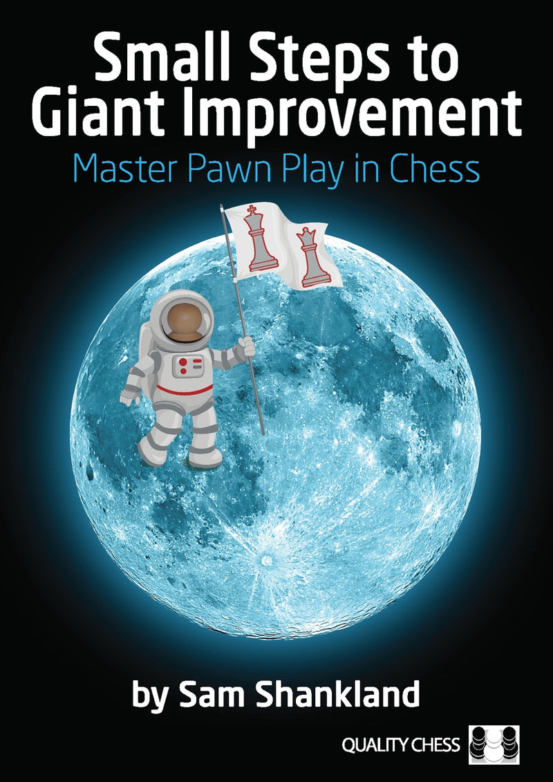 Small Steps to Giant Improvement - Sam Shankland