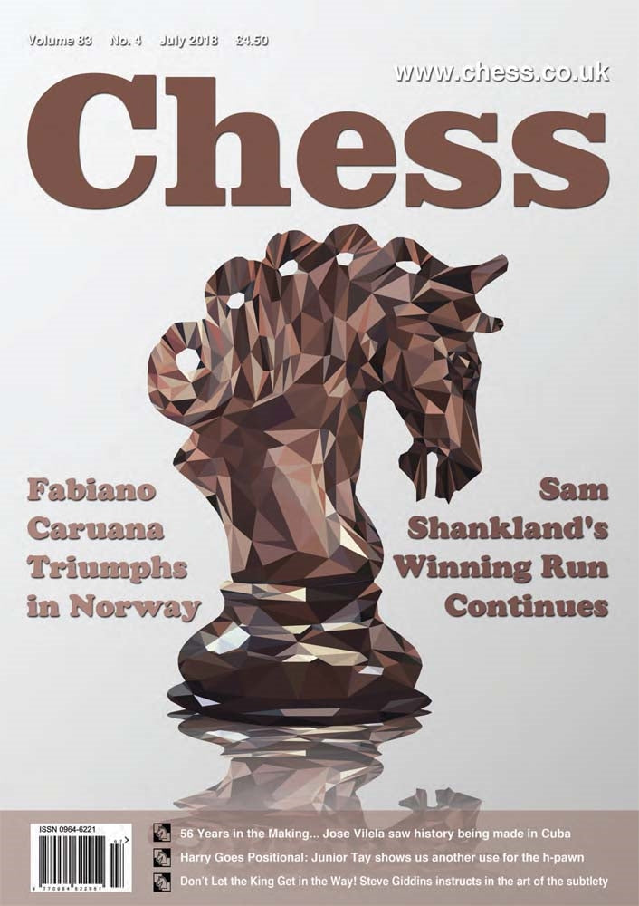 CHESS Magazine - July 2018
