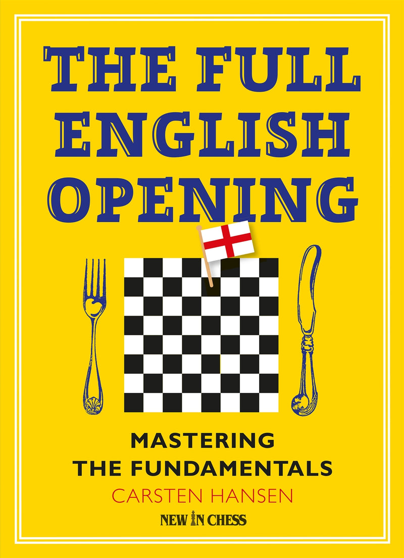 The Full English Opening - Carsten Hansen