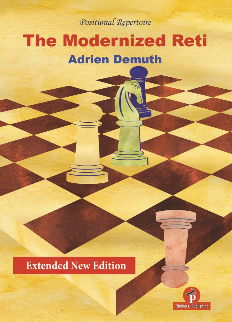 The Modernized Reti - Adrien Demuth (Revised and extended edition)