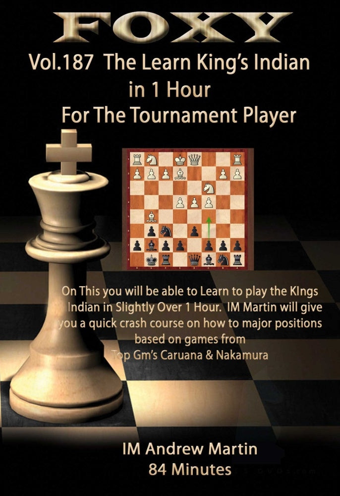 Foxy 187: Learn The King's Indian in 1 hour for the Tournament Player (DVD)