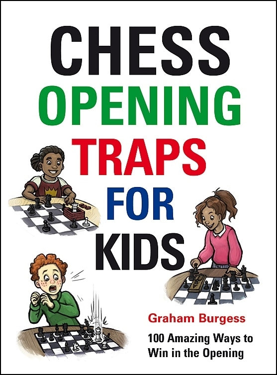 Chess Opening Traps for Kids - Graham Burgess
