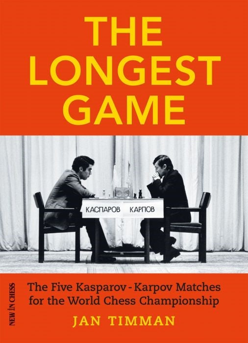 The Longest Game: The Five Kasparov-Karpov Matches - Jan Timman