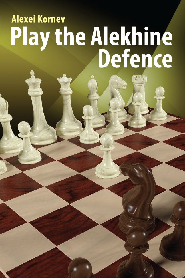 Play the Alekhine Defence - Alexei Kornev
