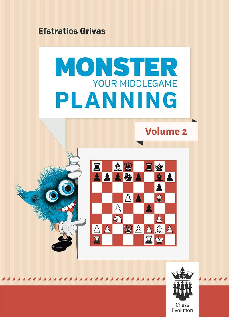 Monster Your Middlegame Planning Volume 2 - Efstratios Grivas