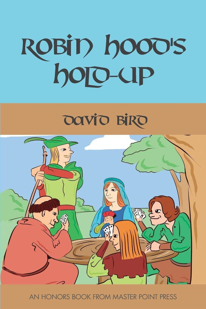 Robin Hood's Hold-up - David Bird