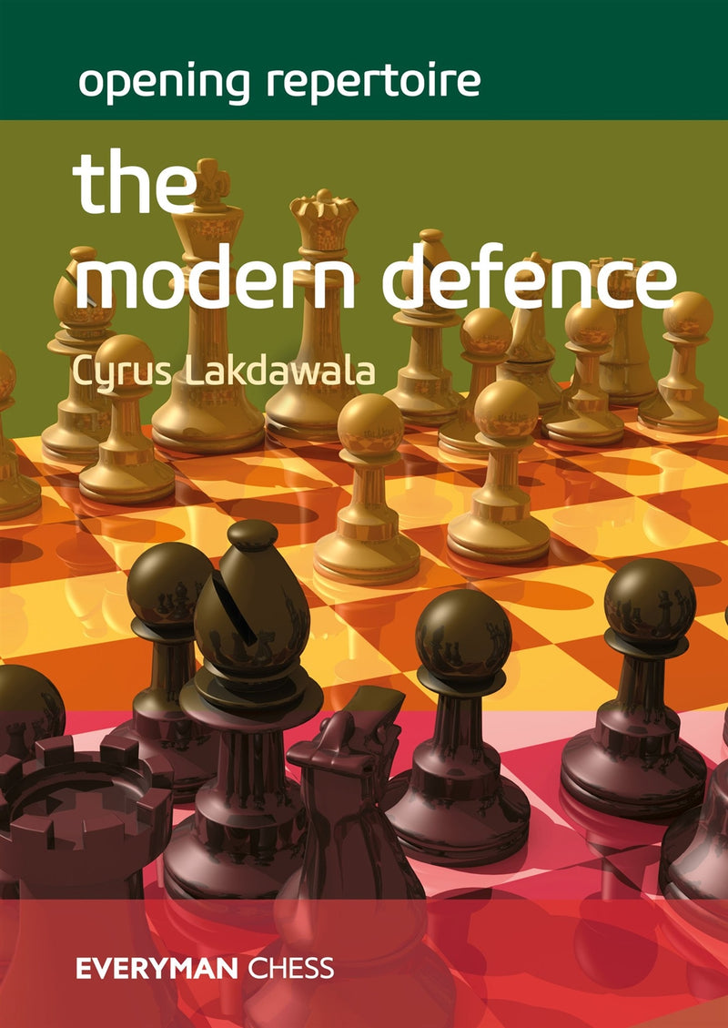Opening Repertoire: The Modern Defence - Cyrus Lakdawala