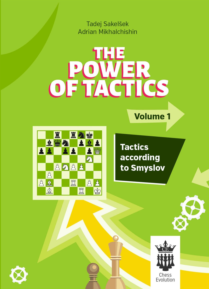 The Power of Tactics Volume 1 - Sakelsek & Mikhalchishin