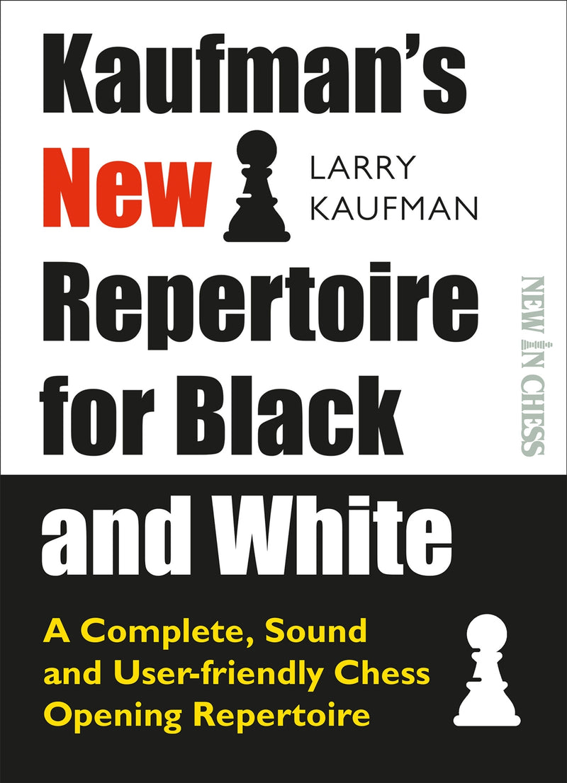 Kaufman's New Repertoire for Black and White - Larry Kaufman