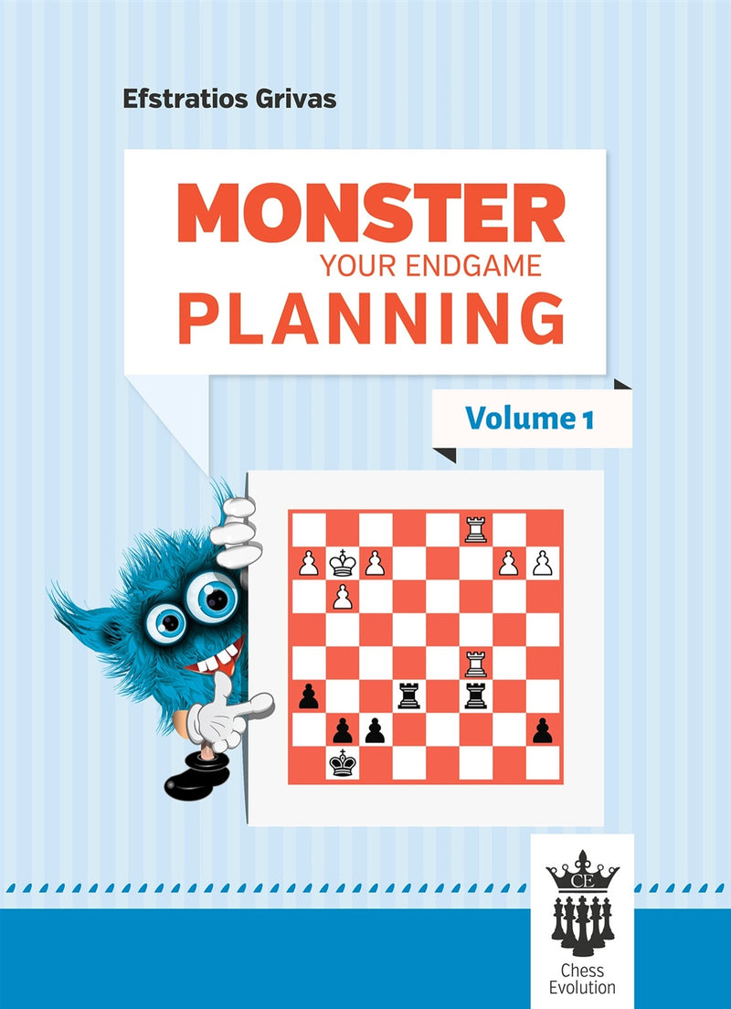 Monster Your Endgame Planning Volume 1 - Efstratios Grivas