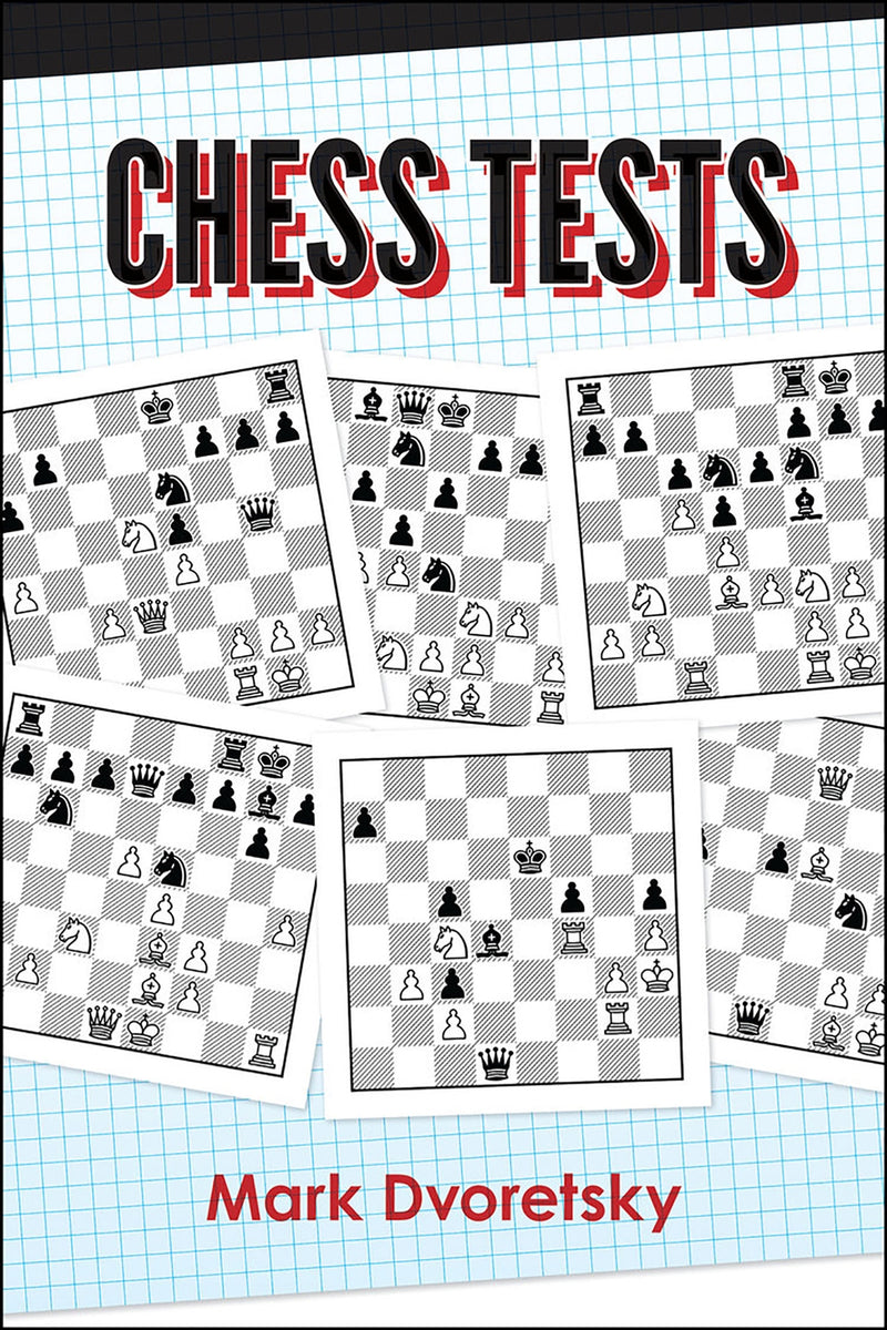 Chess Tests - Mark Dvoretsky