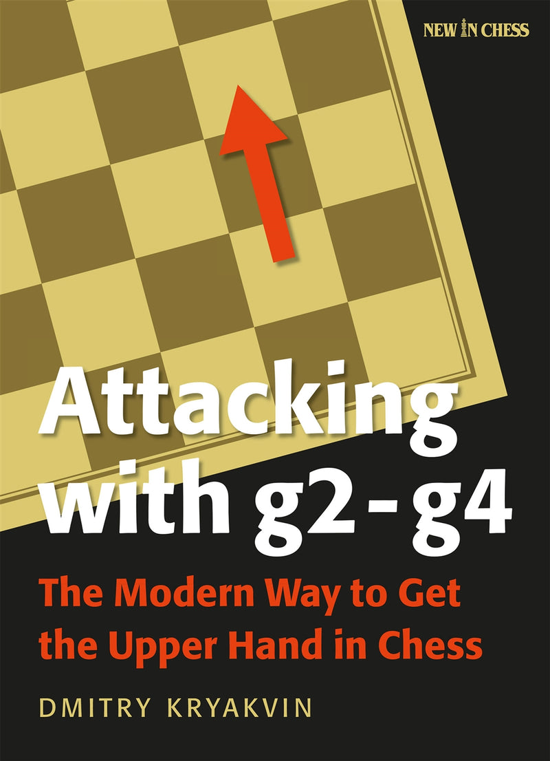 Attacking with g2-g4 - Dmitry Kryakvin