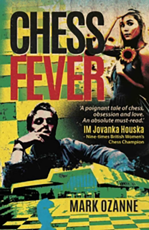 Chess Fever - Mark Ozanne