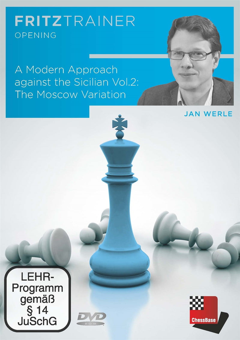 A Modern Approach against the Sicilian Vol 2: The Moscow Variation - Jan Werle (PC-DVD)