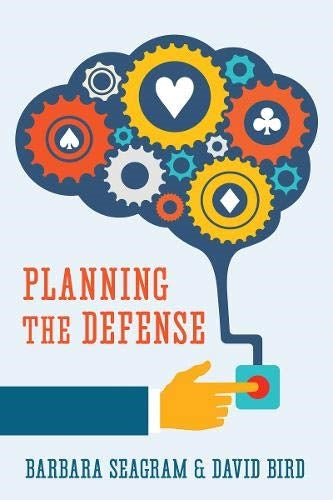 Planning The Defense - Barbara Seagram & David Bird