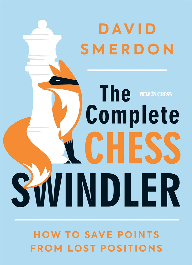 The Complete Chess Swindler - David Smerdon