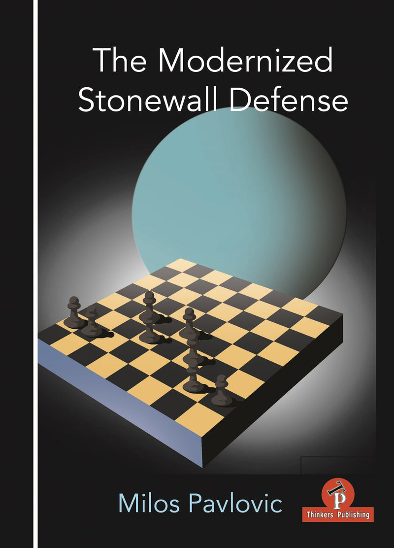 The Modernized Stonewall Defense - Milos Pavlovic