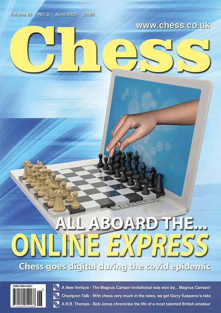 CHESS Magazine - June 2020