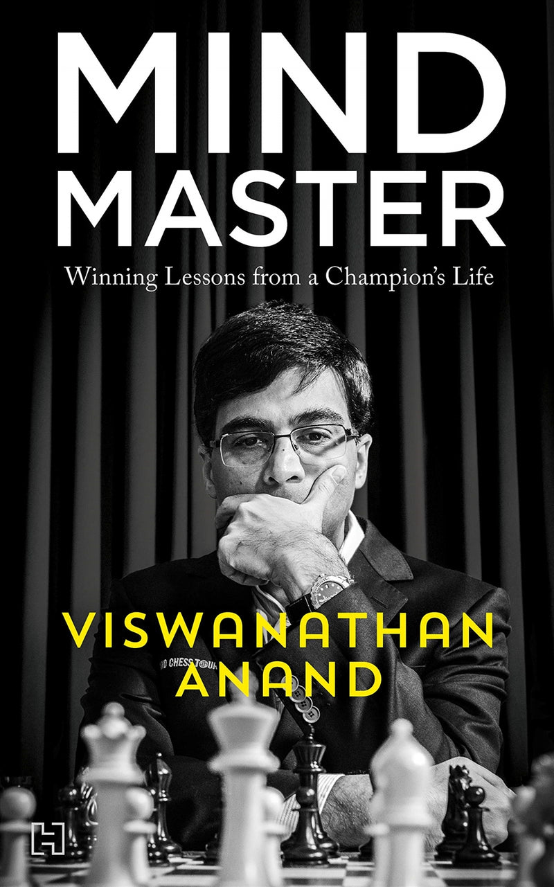 Mind Master: Winning Lessons from a Champion's Life - Viswanathan Anand