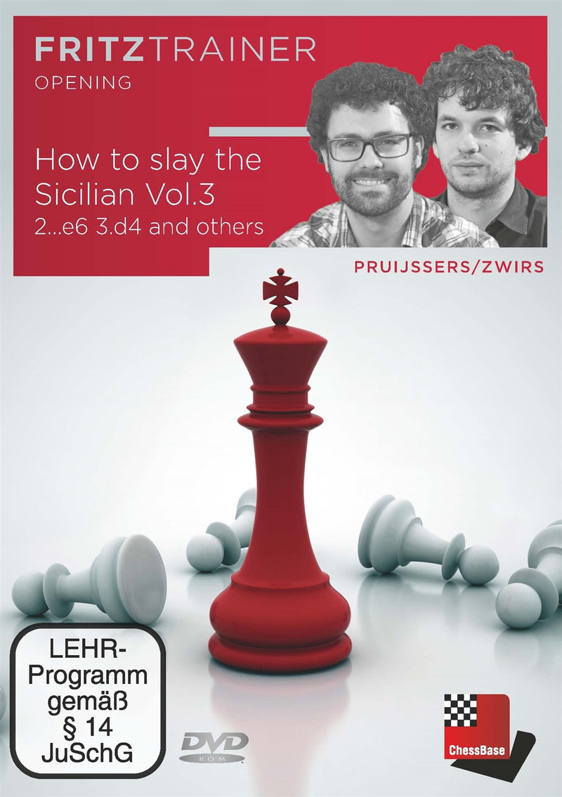 How to slay the Sicilian Volume 3: 2...e6 3.d4 and others - Pruijssers & Zwirs (PC-DVD)
