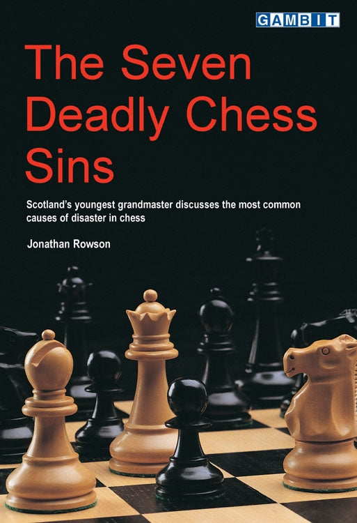 The Seven Deadly Chess Sins - Jonathan Rowson